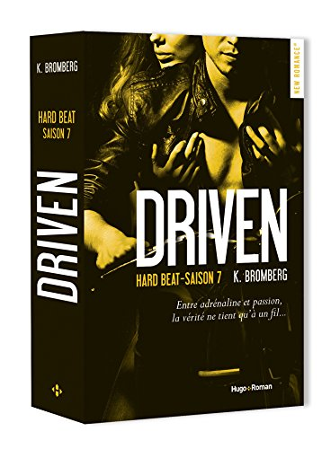 Driven, saison 7 : Hard Beat de K. bromberg