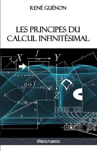 Les Principes Du Calcul Infinitesimal par Rene Guenon