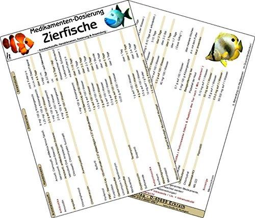 Medikamenten-Dosierung Zierfische - Arzneiwirkstoffe, Handelsnamen, Dosierung & Anwendung -