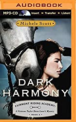 Dark Harmony: A Vivienne Taylor Horse Lover's Mystery (Fairmont Riding Academy) by Michele Scott (2014-05-20)