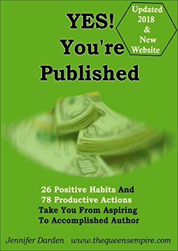 YES! Youre Published: 26 Positive Habits And 78 Productive ...