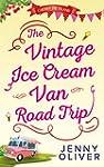 The Vintage Ice Cream Van Road Trip (...
