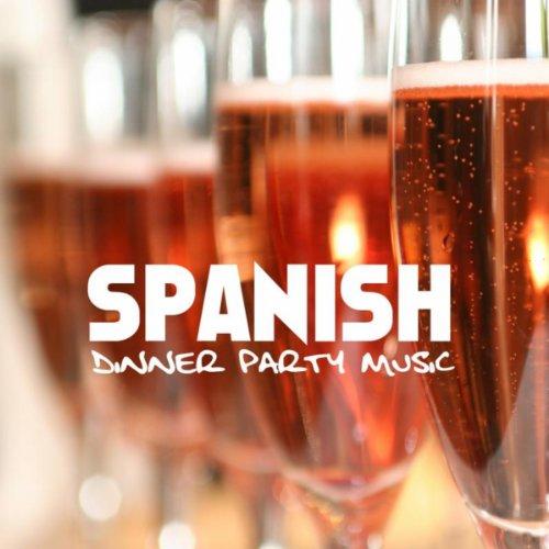 Spanish Dinner Party Music, Sp...