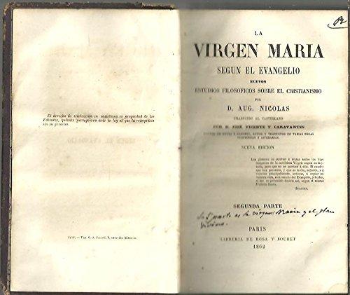 LA VIRGEN MARIA SEGUN EL EVANGELIO. NUEVOS ESTUDIOS FILOSOFICOS SOBRE EL CRISTIANISMO. SEGUNDA PARTE.