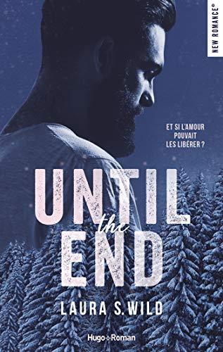 Until the end par Laura s. Wild