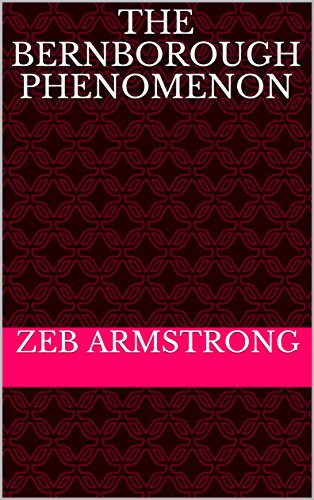 The Bernborough Phenomenon (A Turf Fascination Book 1) (English Edition) por Zeb Armstrong