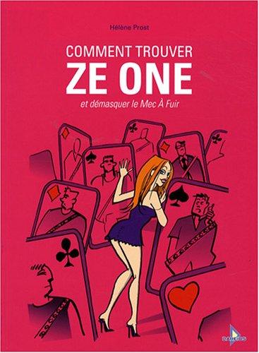 Comment trouver Ze One: et démasquer le Mec À Fuir