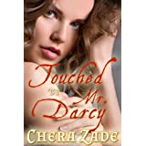 Touched by Mr. Darcy: A Pride and Prejudice Punishment Group Menage BDSM Short Story (As Mr. Darcy Commands Book 3) (English Edition)