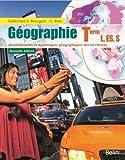 Géographie Tle L, ES, S - Livre de l'élève