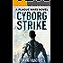 Cyborg Strike: Alien Invasion #4 (Plague Wars Series Book 9)