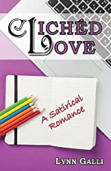 Cliched Love: A Satirical Romance by Lynn Galli (2016-04-01)
