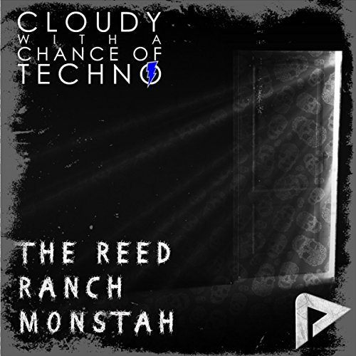 the-reed-ranch-monstah-original-mix