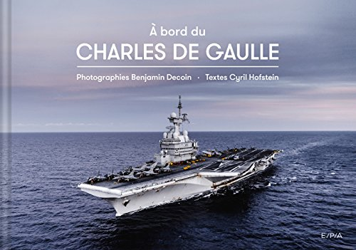 A bord du Charles de Gaulle par Cyril Hofstein