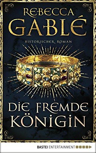 Die fremde Königin: Historischer Roman (Otto der Große 2)