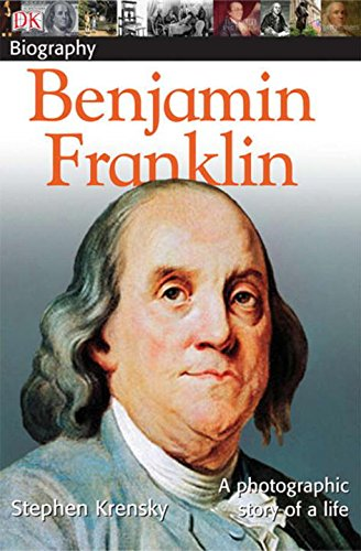 Benjamin Franklin (Dk Biography)