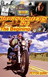 Dog Soldiers MC: The Begining (English Edition)