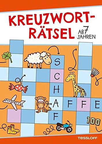 Kreuzworträtsel ab 7 Jahren (Rätsel, Spaß, Spiele)