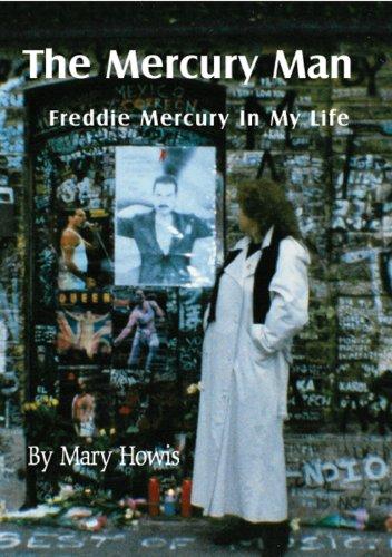 The Mercury Man - Freddie Mercury In My Life (English Edition)