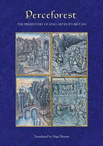 [Perceforest: The Prehistory of King Arthur's Britain] (By: Nigel Bryant) [published: March, 2011]