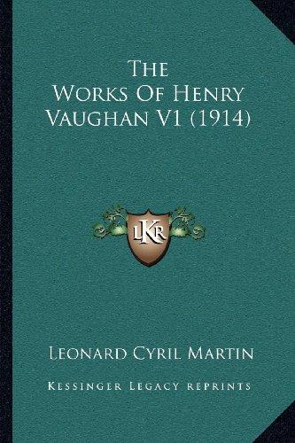 The Works of Henry Vaughan V1 (1914)