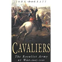 Cavaliers: The Royalist Army at 1642-1646