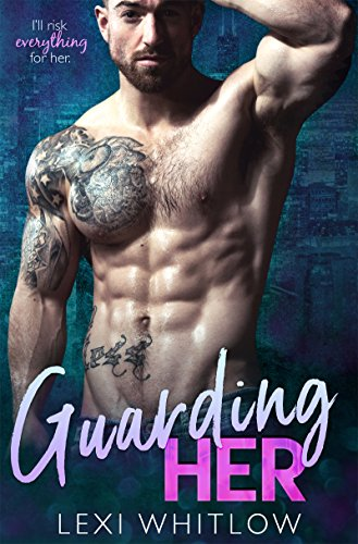 Guarding Her: A Secret Baby Romance (English Edition)