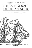 The 1806 Voyage of the Spencer:: A Search For The Scottish Origins of James Hector Munn