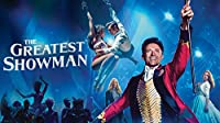 The Greatest Showman [4K Ultra HD + Blu-ray + Digital HD]