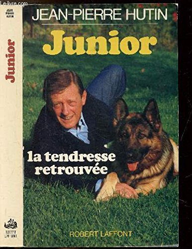 JUNIOR LA TENDRESSE RETROUVEE
