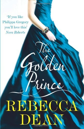The Golden Prince by Rebecca Dean (2010-11-11)