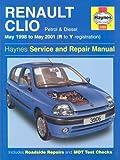 Renault Clio Service and Repair Manual (May 98-01) (Haynes Service and Repair Manuals) by Legg, A. K., Gill, Peter (January 7, 2002) Hardcover