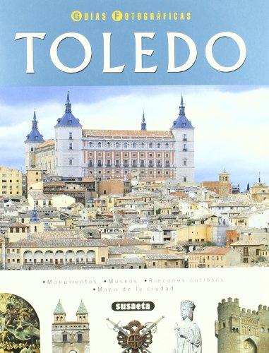 Toledo. Guia Fotografica por Varios