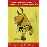 The Yellow Monkey Emperor's Classic of Chinese Medicine (English Edition)