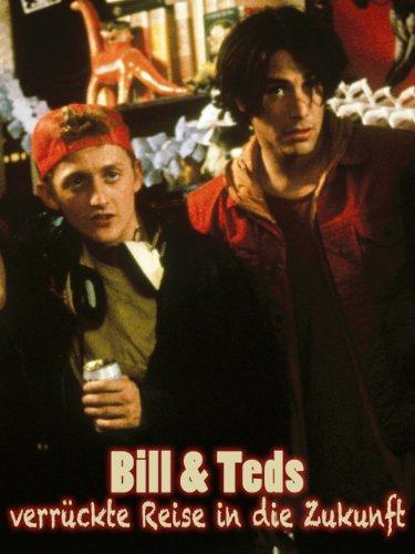 Bill & Teds Verrueckte Reise In Die Zukunft (Zurück Teil Die Zukunft 2 In)