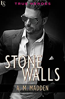 Stone Walls: A True Heroes Novel by [Madden, A. M.]