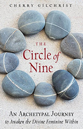 The Circle of Nine: An Archetypal Journey to Awaken the Divine Feminine Within (English Edition)