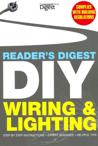 readers-digest-diy-wiring-and-lighting-step-by-step-instructions-o-expert-guidance-o-helpful-tips