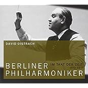 David Oistrach - Berliner Philharmoniker 07. Klassik-CD. Im Takt der Zeit 1972