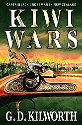 Kiwi Wars (Sergeant 'Fancy Jack' Crossman Book 8)