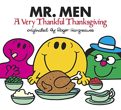 Mr. Men: A Very Thankful Thanksgiving (Mr. Men and Little Miss) por Adam Hargreaves