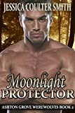 Moonlight Protector (Ashton Grove Werewolves Book 2)