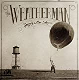 Songtexte von Gregory Alan Isakov - The Weatherman