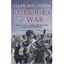 [(Rumours of War: (Matthew Hervey Book 6))] [ By (author) Allan Mallinson ] [May, 2008]