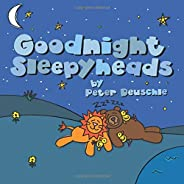 Goodnight Sleepyheads: Wish the Beautiful Animals Sweet Dreams with this Cozy Bedtime Story (Baby to 6 Years) (Shoestring Sto