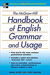 The McGraw-Hill Handbook of English Grammar and Usage: The Comprehensive and Commonsense Guide to Flawless English