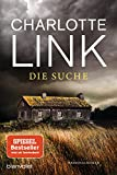 Die Suche: Kriminalroman - Der Bestseller jetzt als Taschenbuch - Charlotte Link