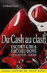 Du Cash au clash: Escort-girls, Escort-boys, l'envers du décor par Chris