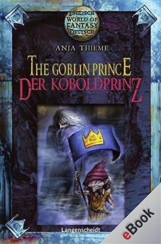 The Goblin Prince - Der Koboldprinz: Der Koboldprinz