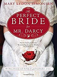 The Perfect Bride for Mr. Darcy by Mary Simonsen (2011-01-01)