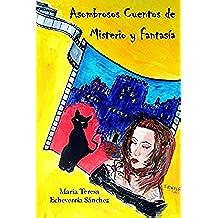 Asombrosos Cuentos de Misterio y Fantasía